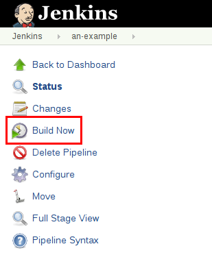 Click *Build Now* to run the Pipeline