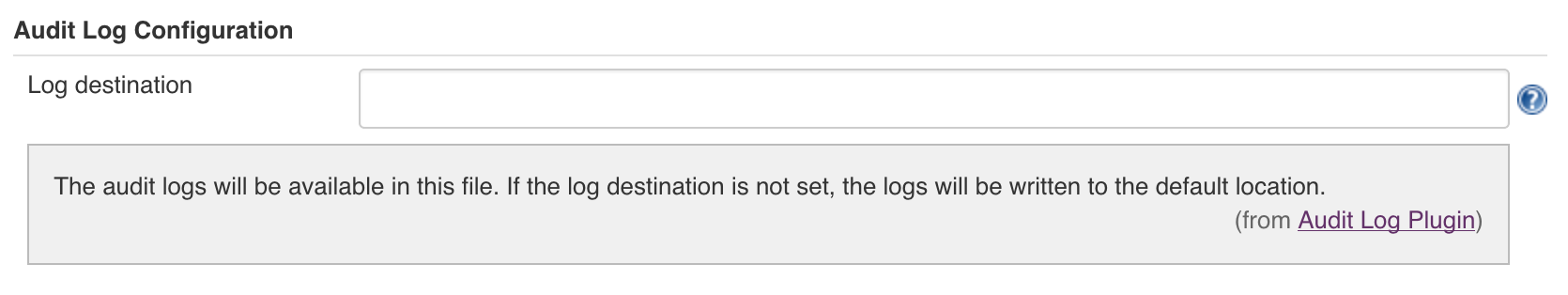Audit log configuration UI