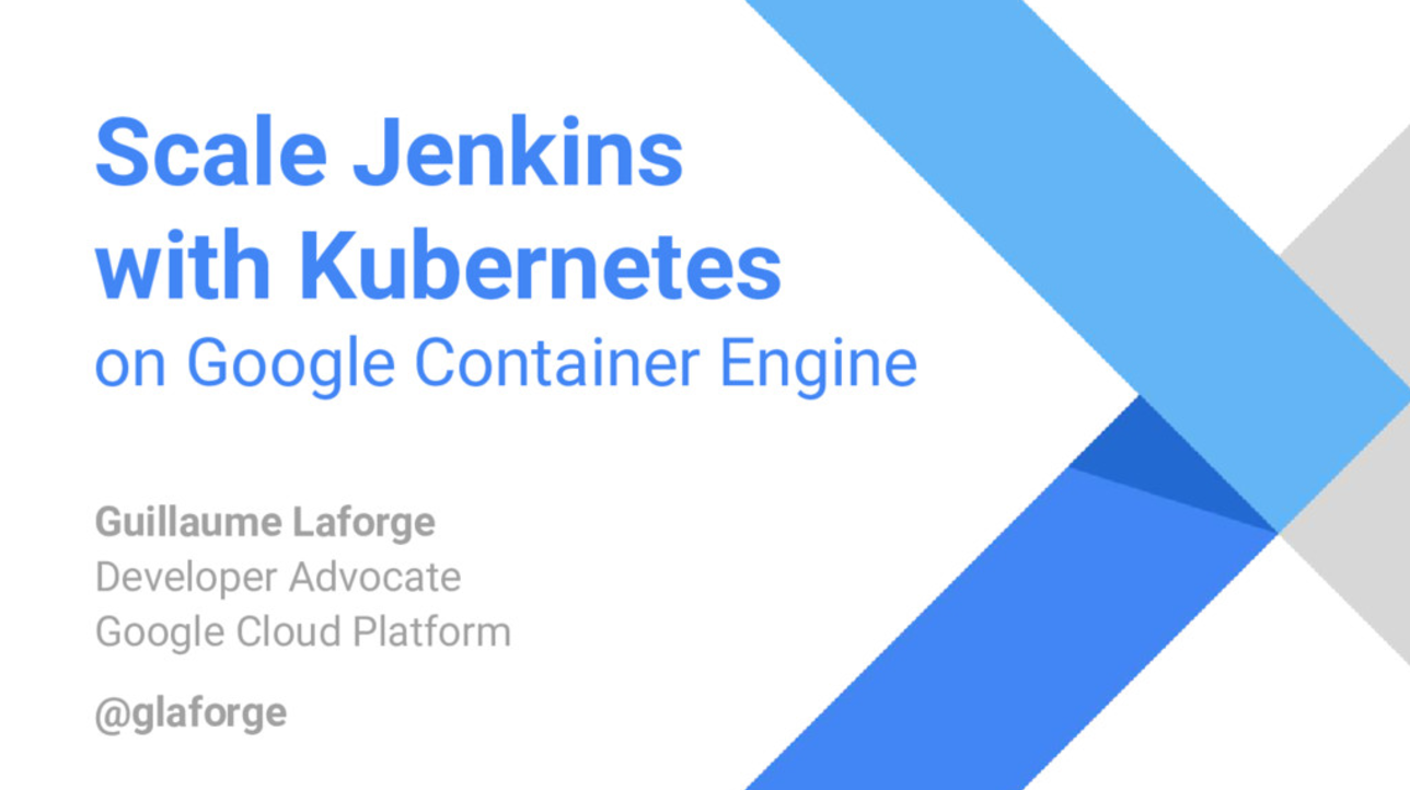 Scaling Jenkins with Kubernetes on Google Container Engine